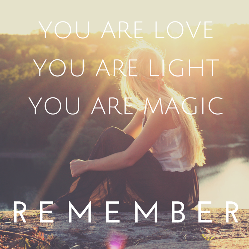 you-are-loveyou-are-lightyour-are-magnificent