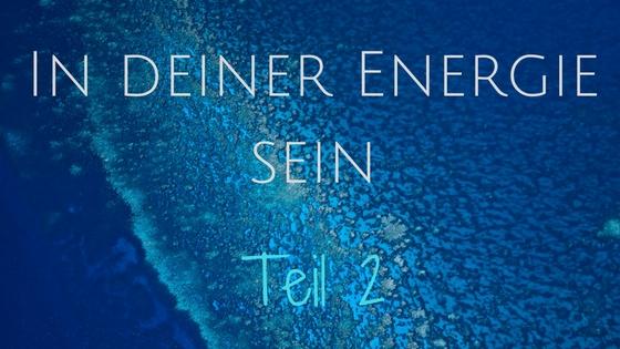 in-deiner-energie-sein-2